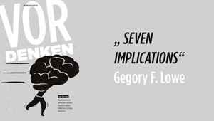 Seven Implications, Public Value Bericht 2015/16: Univ.Prof. Dr. Gregory F. Lowe – University of Tampere