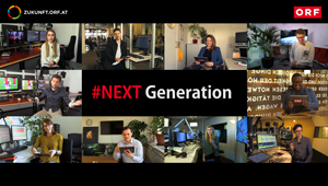 Innovationen und Träume, ORF #NEXT GENERATION