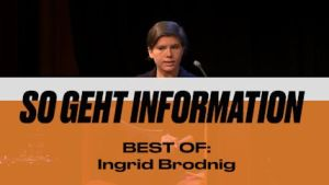 DialogForum: SO GEHT INFORMATION, BEST OF: Ingrid Brodnig, Journalistin und Autorin